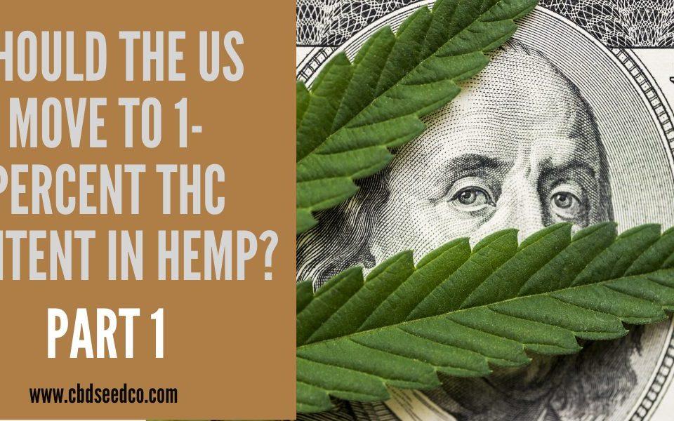 1% thc hemp part 1