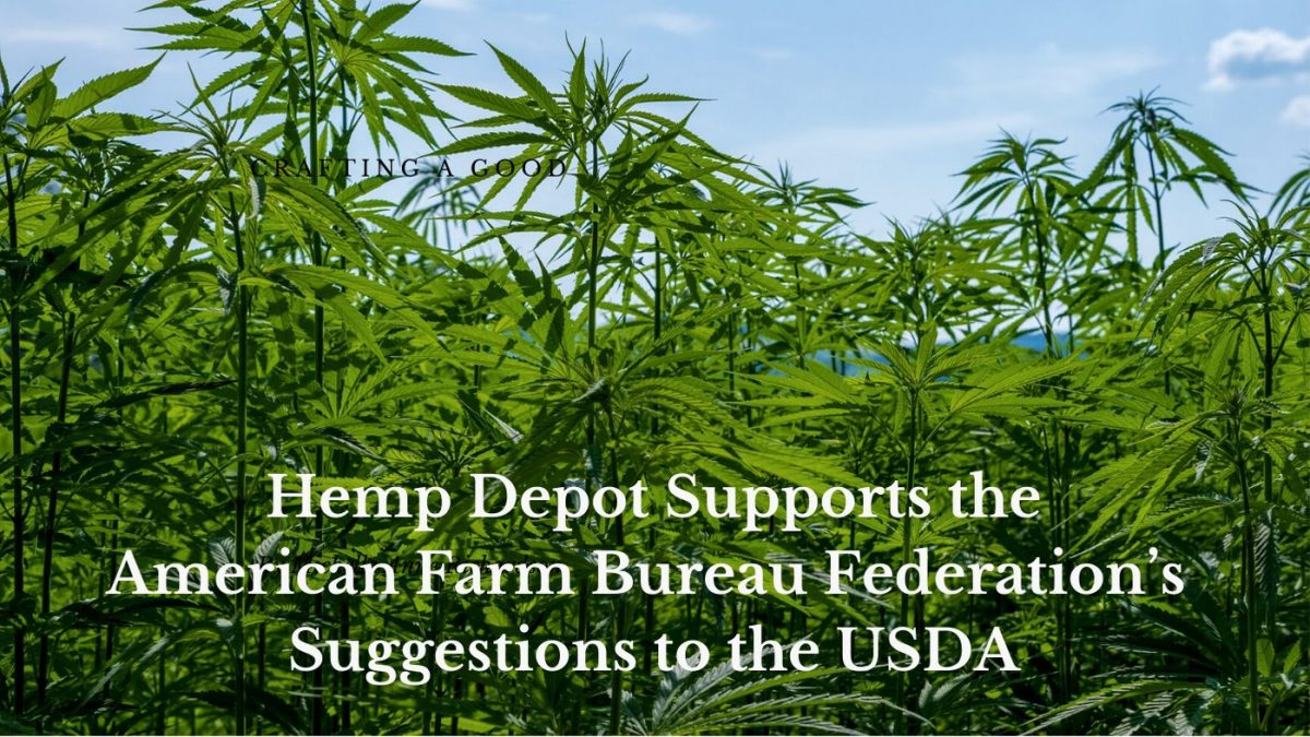 hemp depot supports american farm bureau