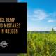cbd seed co, hemp field, novice hemp growing mistakes made in oregon
